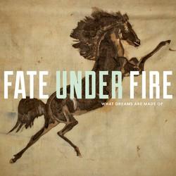 Fate Under Fire