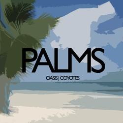 Love, PALMS