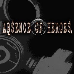 Absence Of Heroes