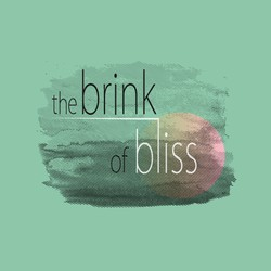 The Brink of Bliss