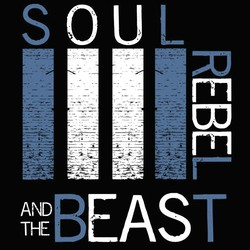 Soul Rebel and the Beast