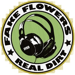 Fake Flowers Real Dirt
