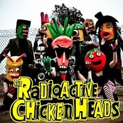 Radioactive Chicken Heads