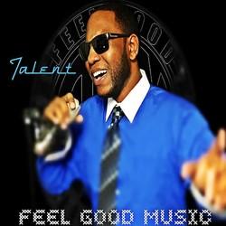 Talent (Feel Good Music)