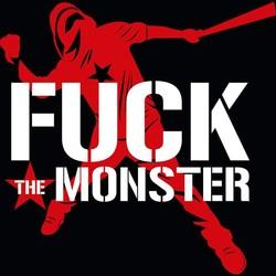 Fuck The Monster