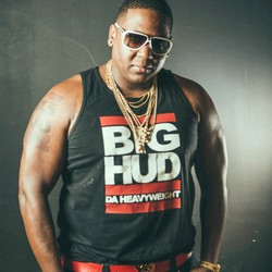 "Big Hud ""Da Heavyweight"""