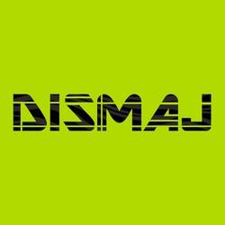Dismaj