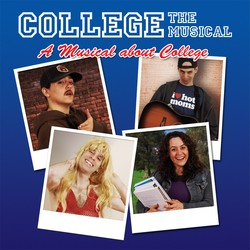 College The Musical: A Musical About College