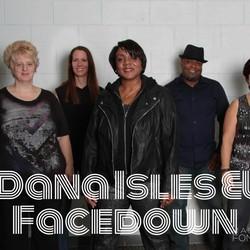 Dana Isles and Facedown