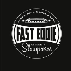 Fast Eddie & The Slowpokes