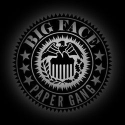 Big Face Paper Gang