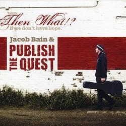 Jacob Bain & PUBLISH THE QUEST