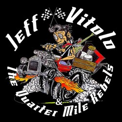 Jeff Vitolo & The Quarter Mile Rebels