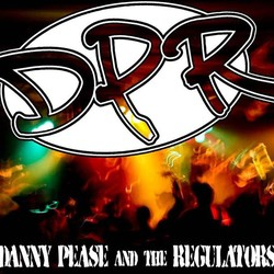 Danny Pease & The Regulators - DPR