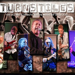 Turnstiles / The Ultimate Tribute to the music of Billy Joel