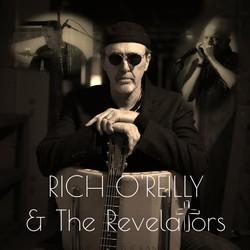 Rich O'Reilly & The Revelators