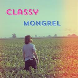 Classy Mongrel