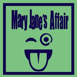 MARY JANE'S AFFAIR