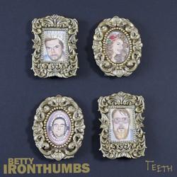 Betty Iron Thumbs