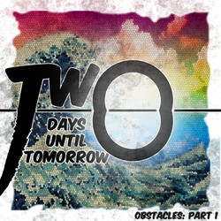 Two Days Until Tomorrow