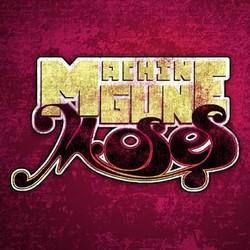 Machine Gun Moses