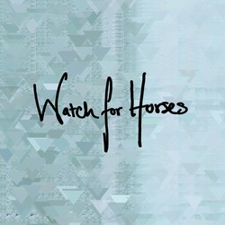 Watch For Horses