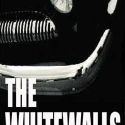 The Whitewalls