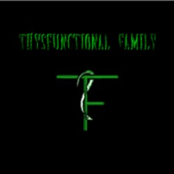 Thysfunctional Family