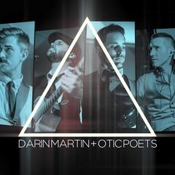 Darin Martin and Otic Poets
