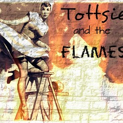 Tottsie and The Flames