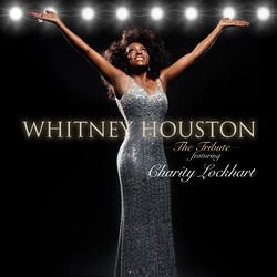 Whitney Houston Tribute Show featuring Charity Lockhart