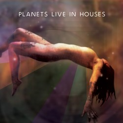 Planets Live in Houses