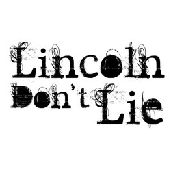 Lincoln Dont Lie