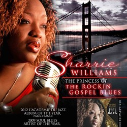 Sharrie Williams The Princess Of Rockin' Gospel Blues
