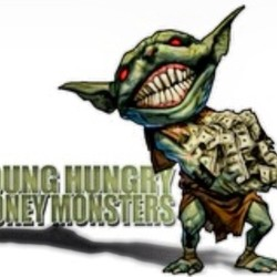 Young hungry money monsters