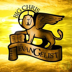 big chris the evangelist