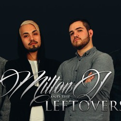 Milton J and The Leftovers