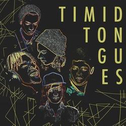 Timid Tongues
