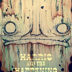 Harris and the Happening
