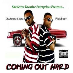 Shadetree K-Dee & RickStarr