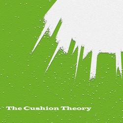 The Cushion Theory