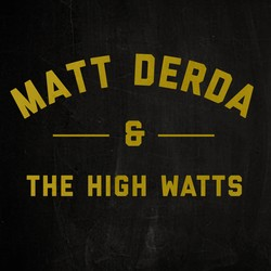 Matt Derda & the High Watts