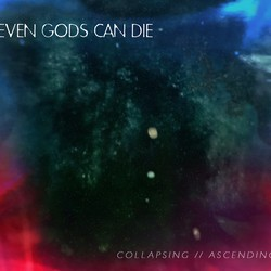Even Gods Can Die