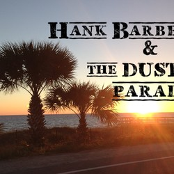 Hank Barbee & The Dust Parade