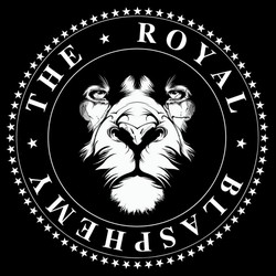 The Royal Blasphemy