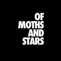 Of Moths and Stars