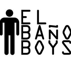 El Baño Boys