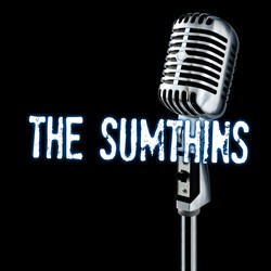 The Sumthins