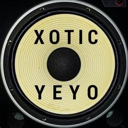 Xotic Yeyo
