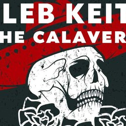 Caleb Keith & the Calaveras